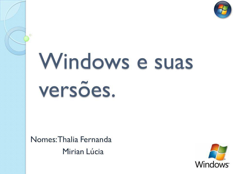 Nomes: Thalia Fernanda Mirian Lúcia
