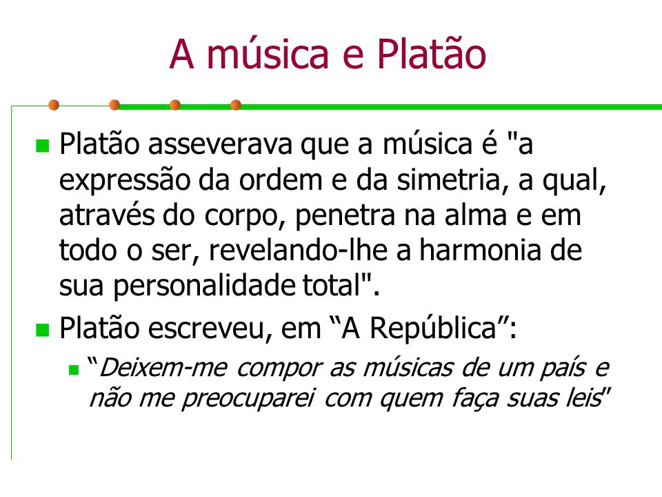 A música e Platão