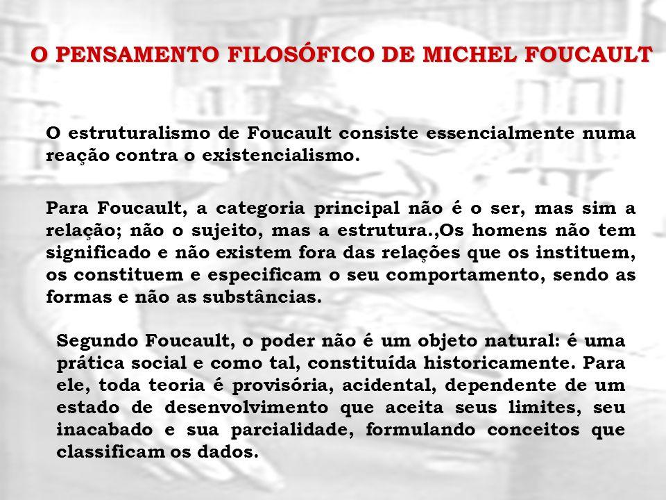 O PENSAMENTO FILOSÓFICO DE MICHEL FOUCAULT