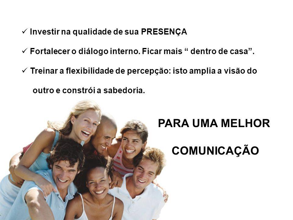 PARA UMA MELHOR COMUNICAÇÃO