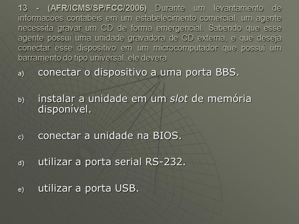 conectar o dispositivo a uma porta BBS.
