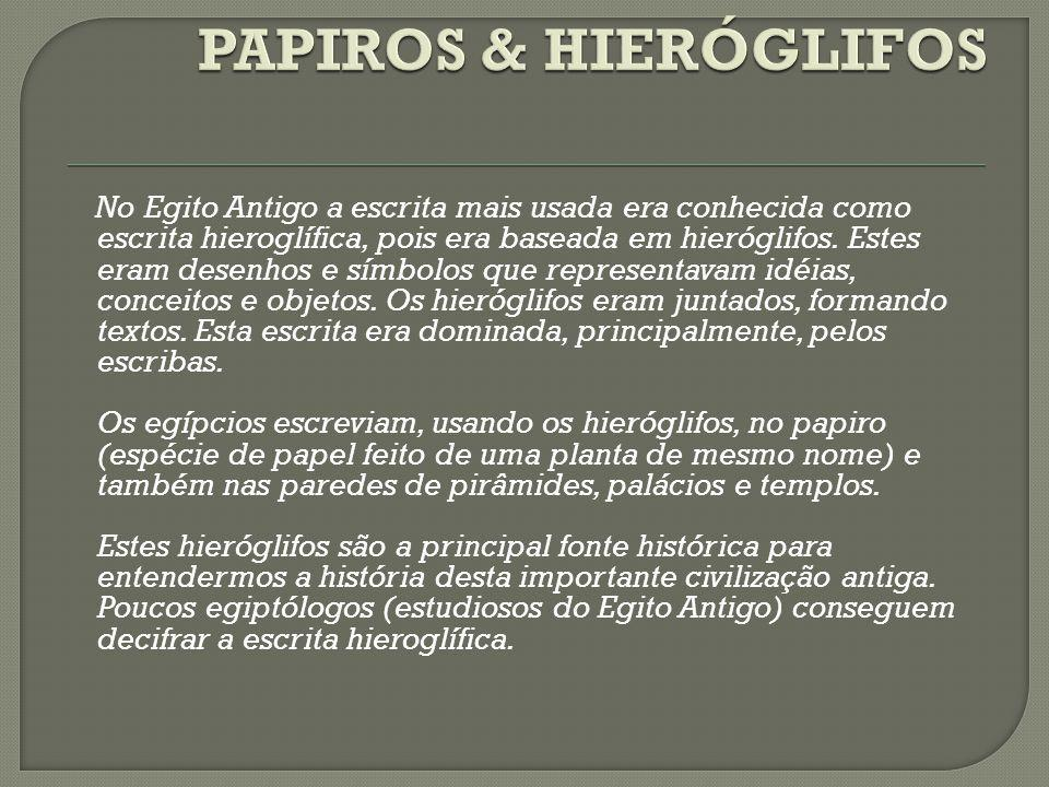 PAPIROS & HIERÓGLIFOS