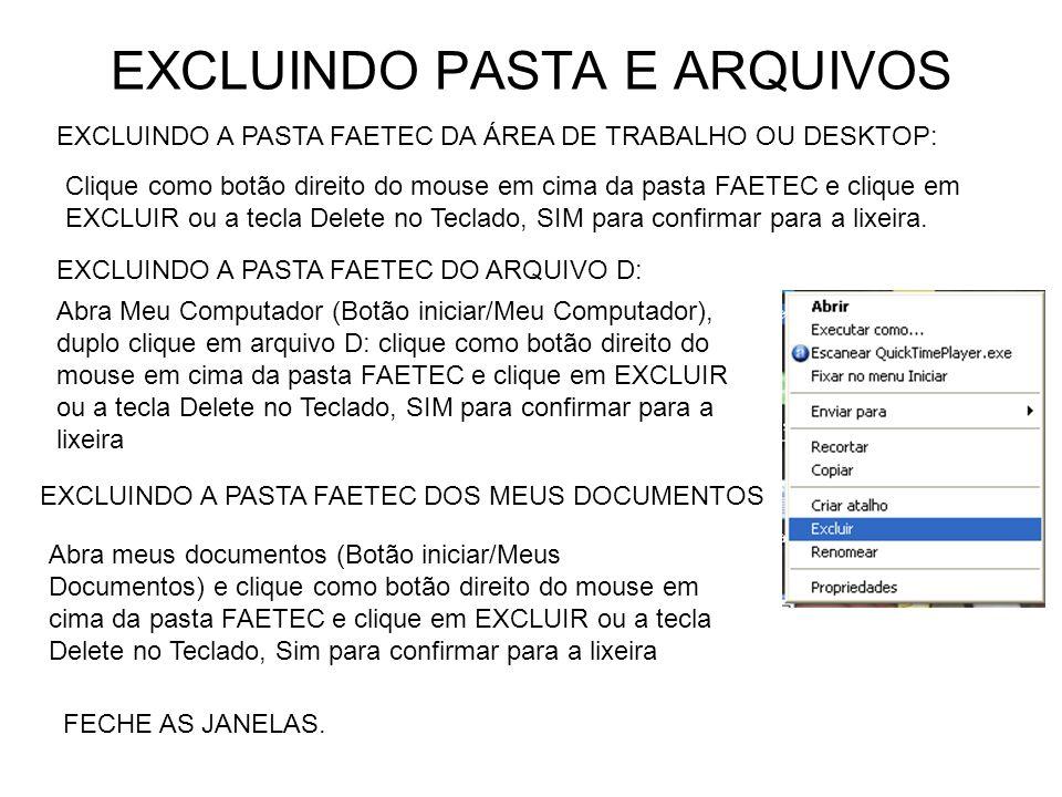 EXCLUINDO PASTA E ARQUIVOS