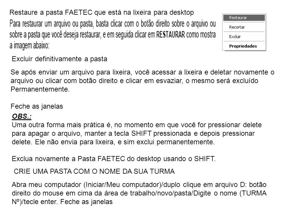Restaure a pasta FAETEC que está na lixeira para desktop