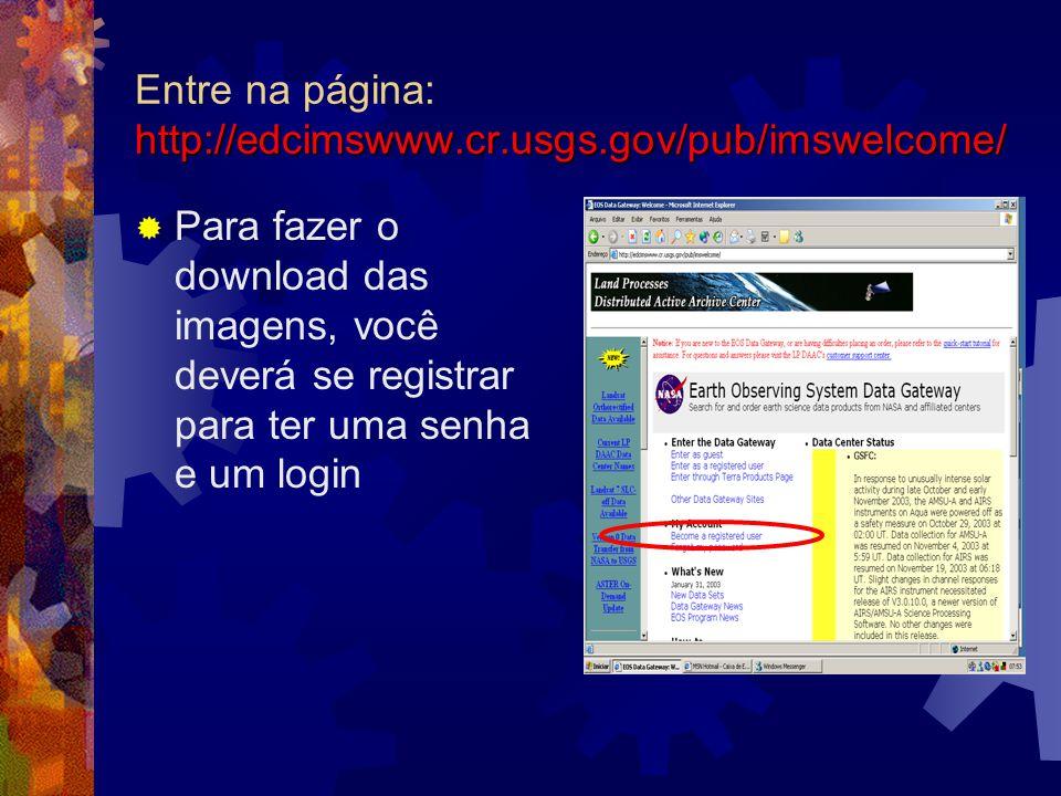 Entre na página: http://edcimswww.cr.usgs.gov/pub/imswelcome/