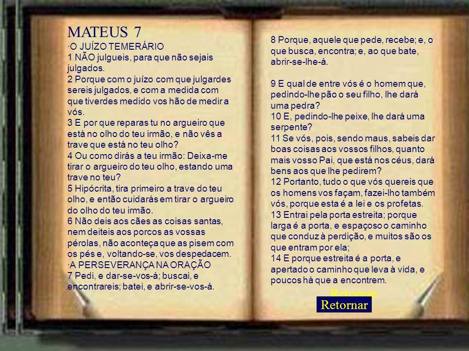 MATEUS 7 Retornar Retornar ·O JUÍZO TEMERÁRIO