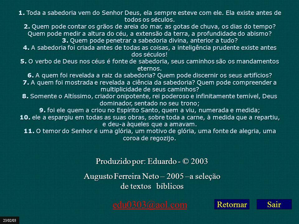 edu0303@aol.com Produzido por: Eduardo - © 2003
