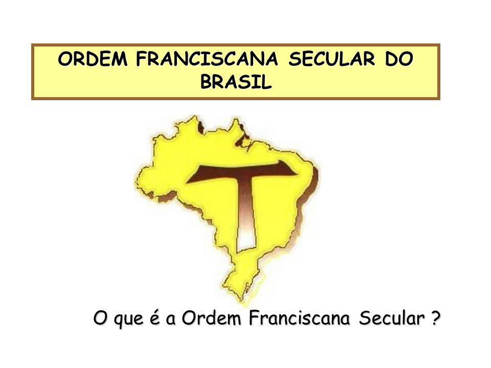 ORDEM FRANCISCANA SECULAR DO BRASIL