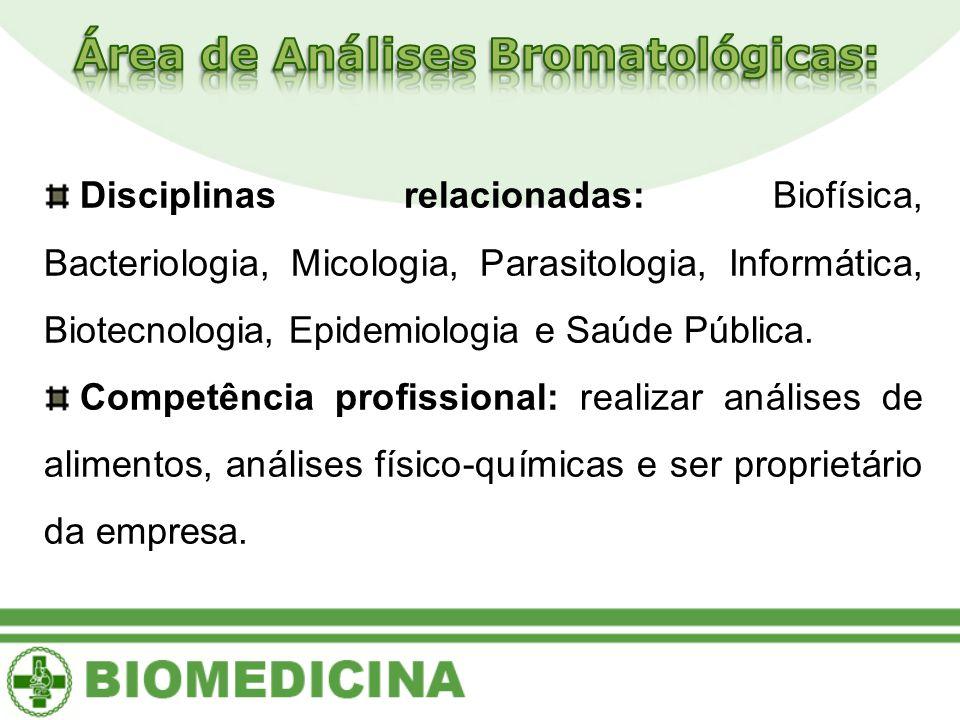 Área de Análises Bromatológicas: