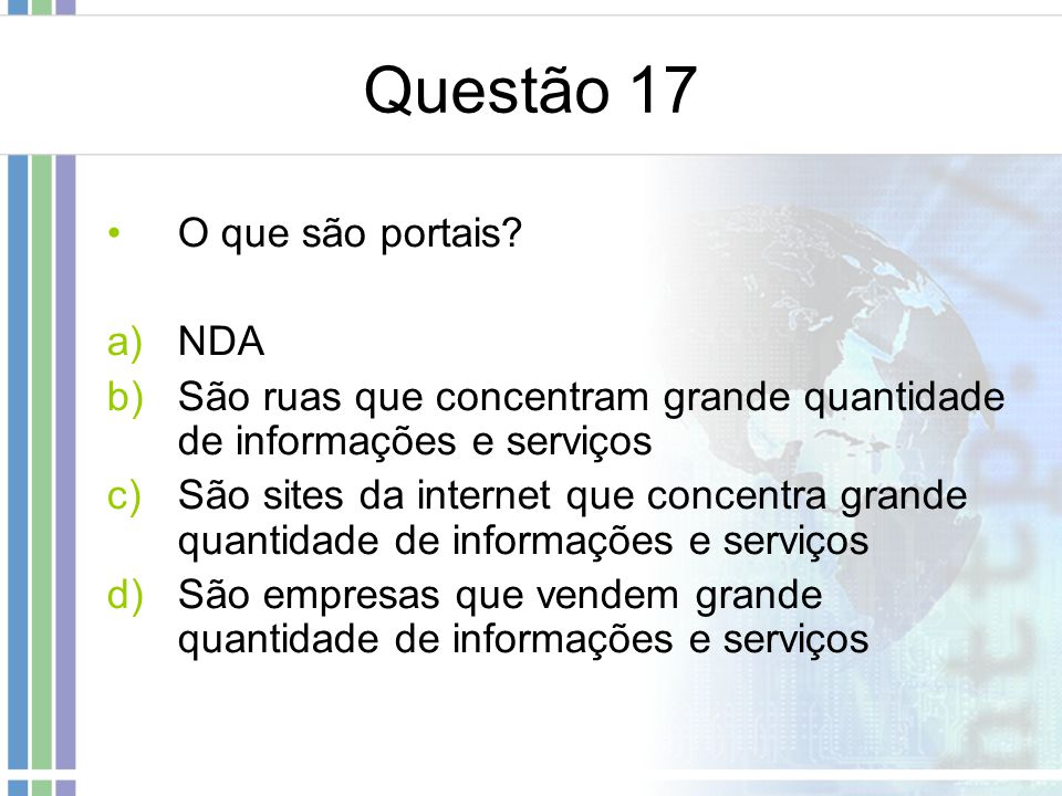 Questão 17 O que são portais NDA