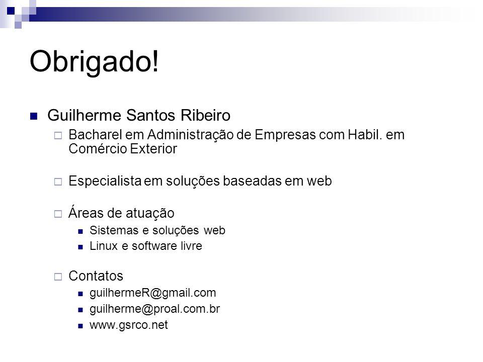 Obrigado! Guilherme Santos Ribeiro