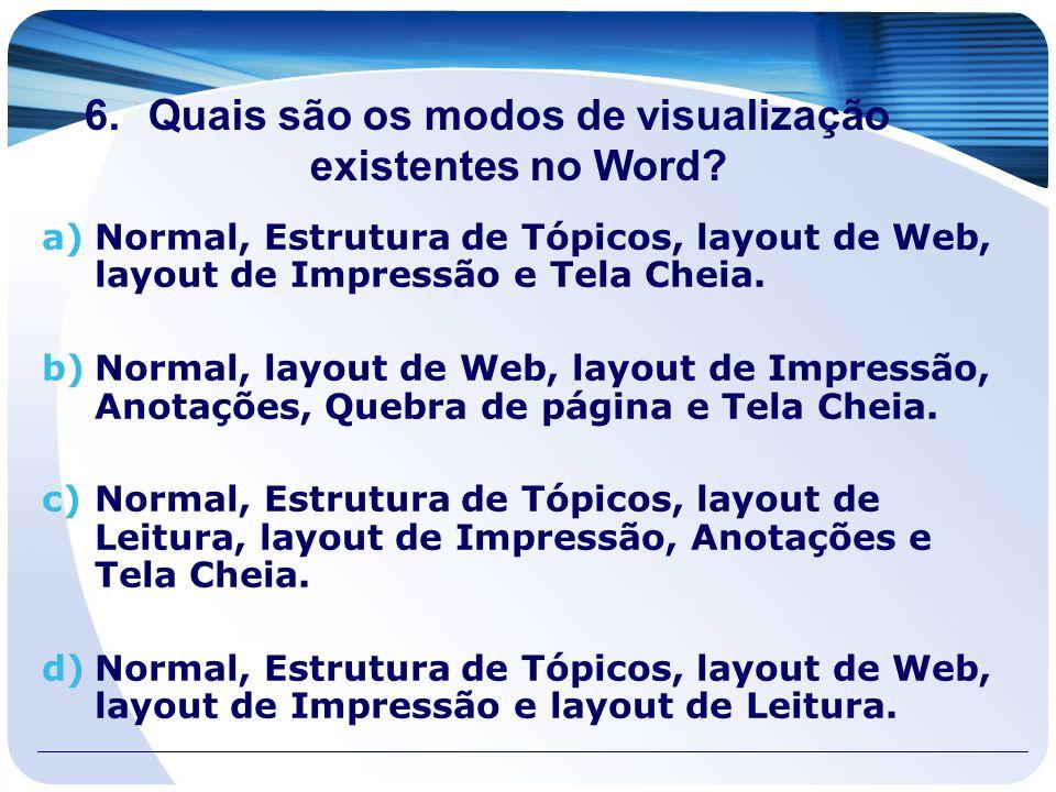 Quais são os modos de visualização existentes no Word