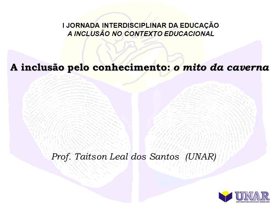 A INCLUSÃO NO CONTEXTO EDUCACIONAL