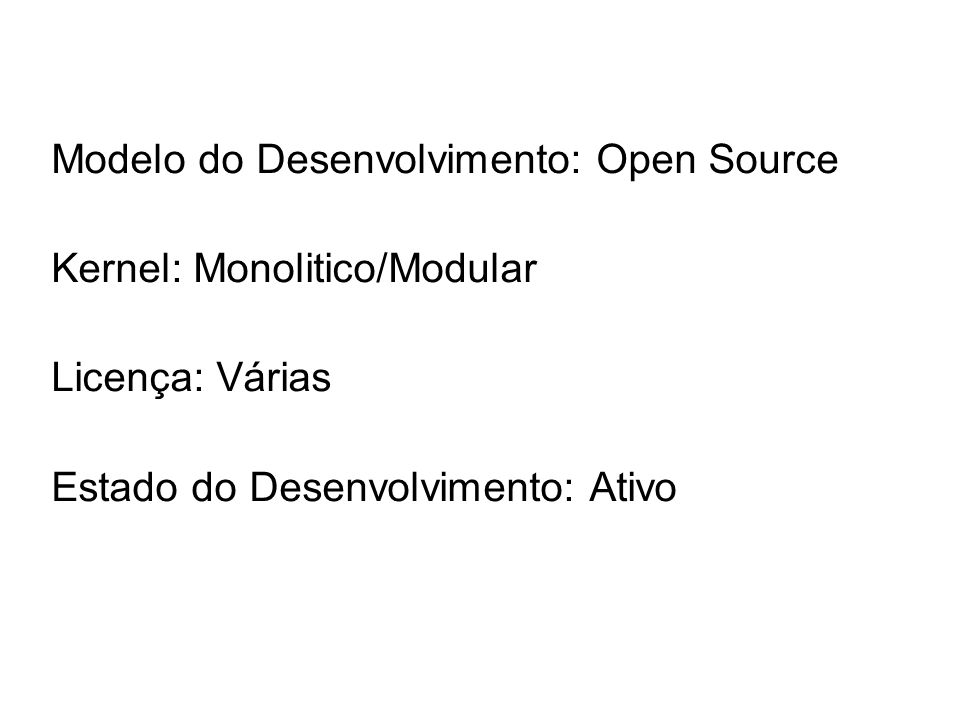 Modelo do Desenvolvimento: Open Source