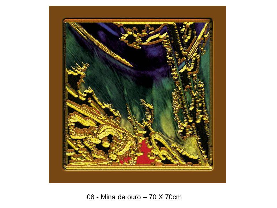 08 - Mina de ouro – 70 X 70cm