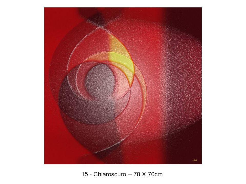 15 - Chiaroscuro – 70 X 70cm