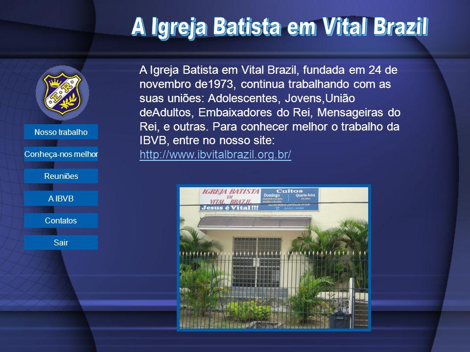 A Igreja Batista em Vital Brazil