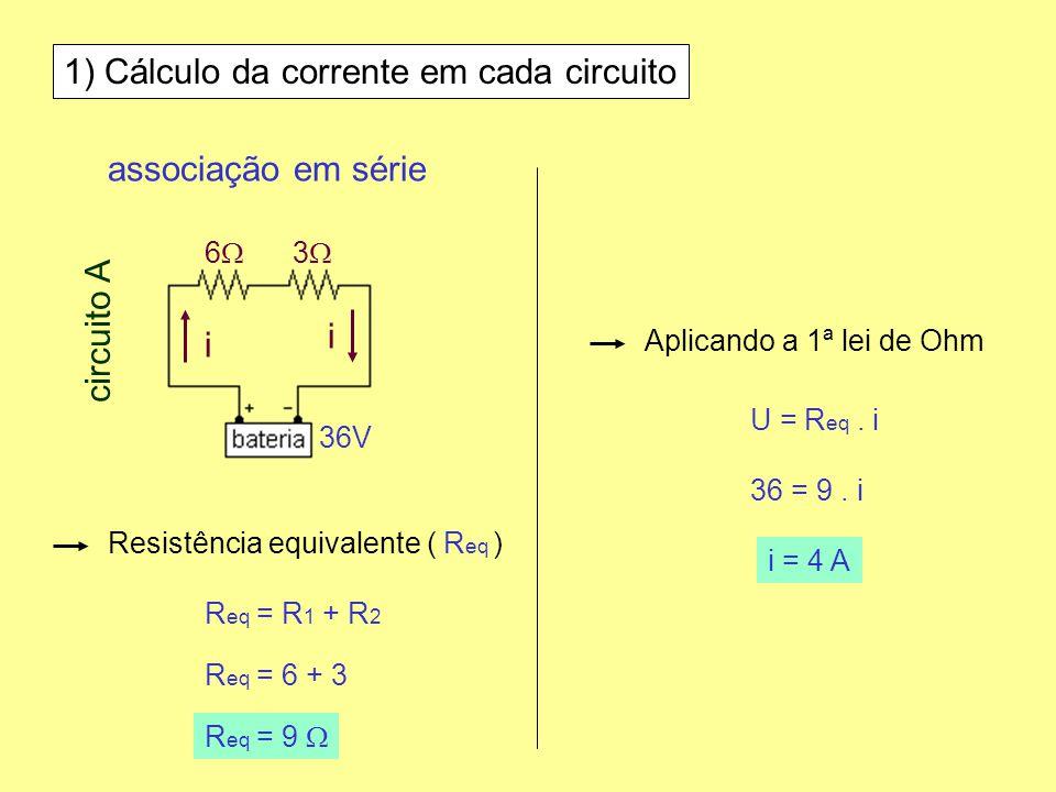 1) Cálculo da corrente em cada circuito