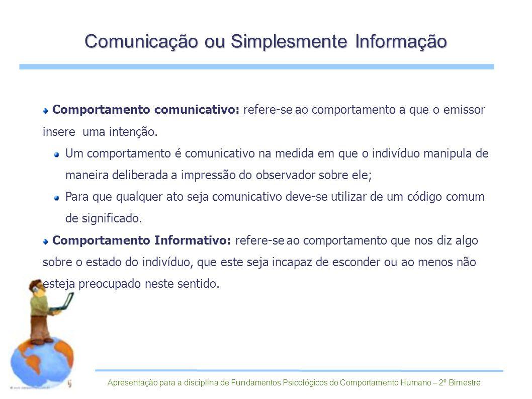 Comunicação ou Simplesmente Informação