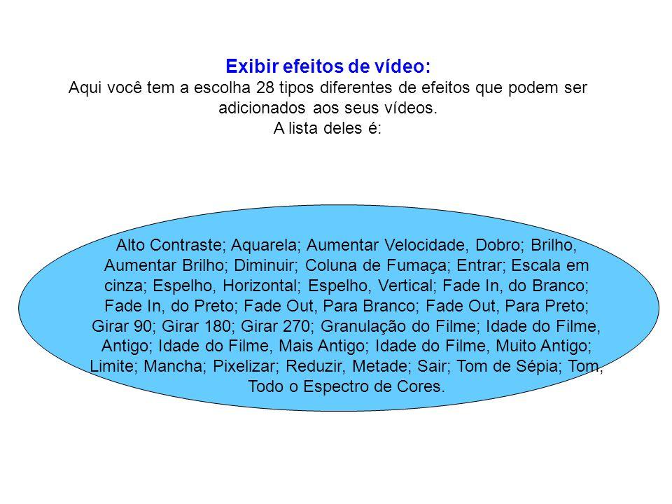 Exibir efeitos de vídeo: