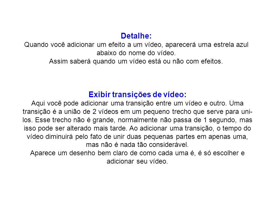 Exibir transições de vídeo: