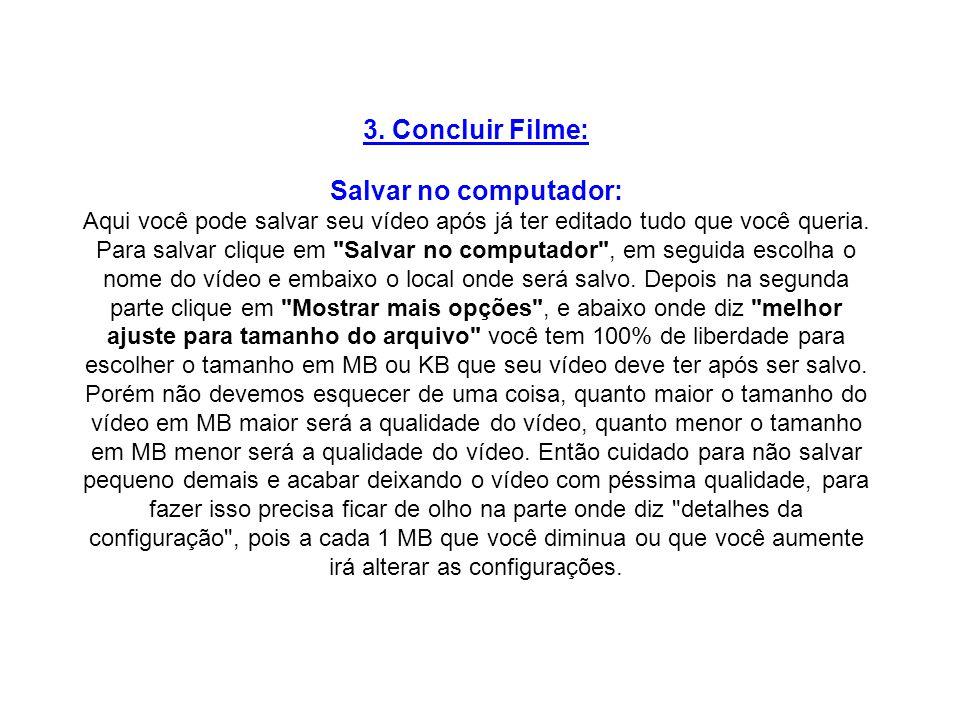 3. Concluir Filme: Salvar no computador: