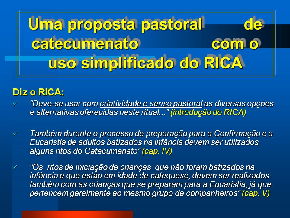 Uma proposta pastoral de catecumenato com o uso simplificado do RICA