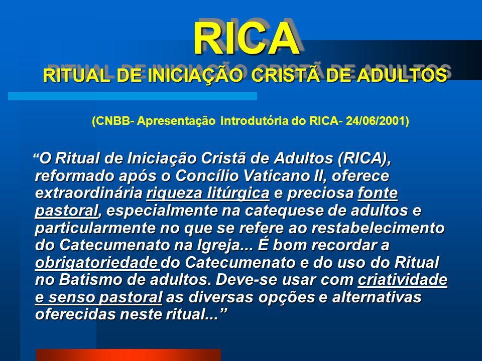 RICA RITUAL DE INICIAÇÃO CRISTÃ DE ADULTOS