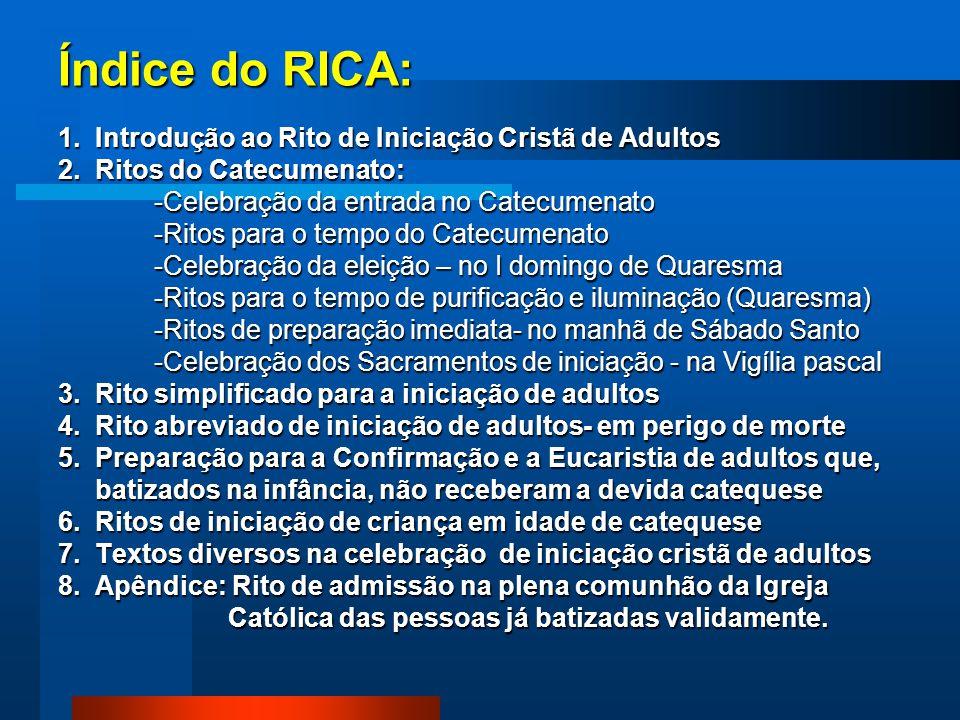 Índice do RICA: 1. Introdução ao Rito de Iniciação Cristã de Adultos 2