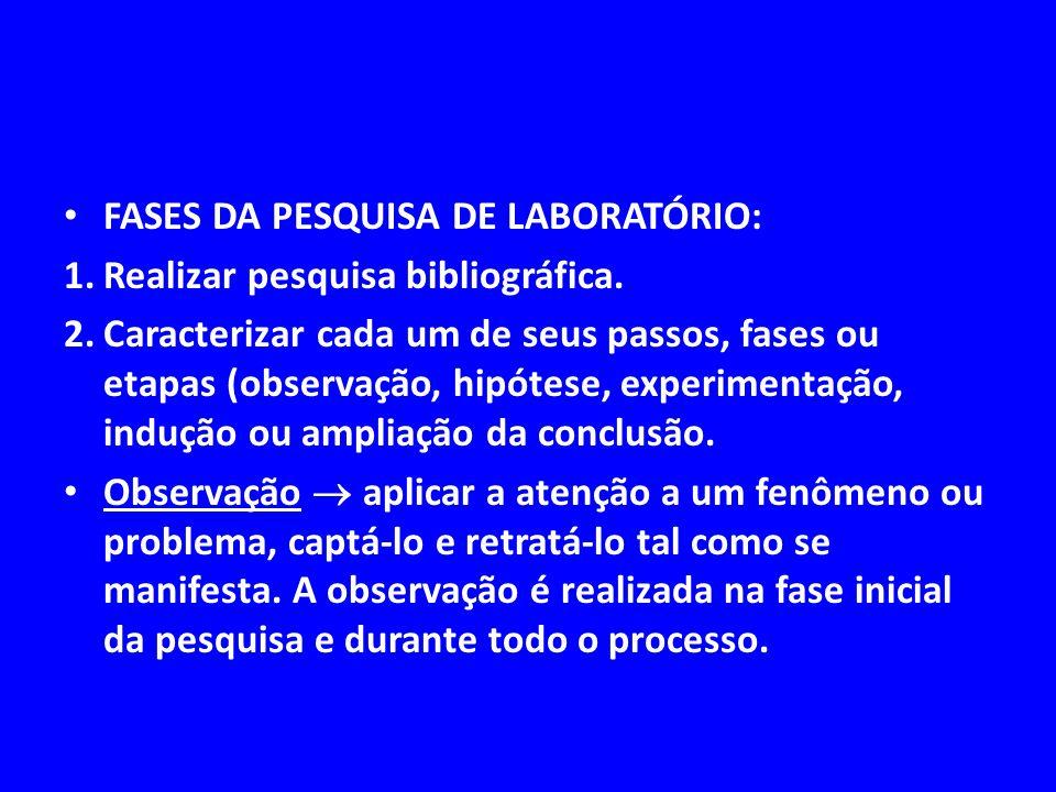 FASES DA PESQUISA DE LABORATÓRIO: