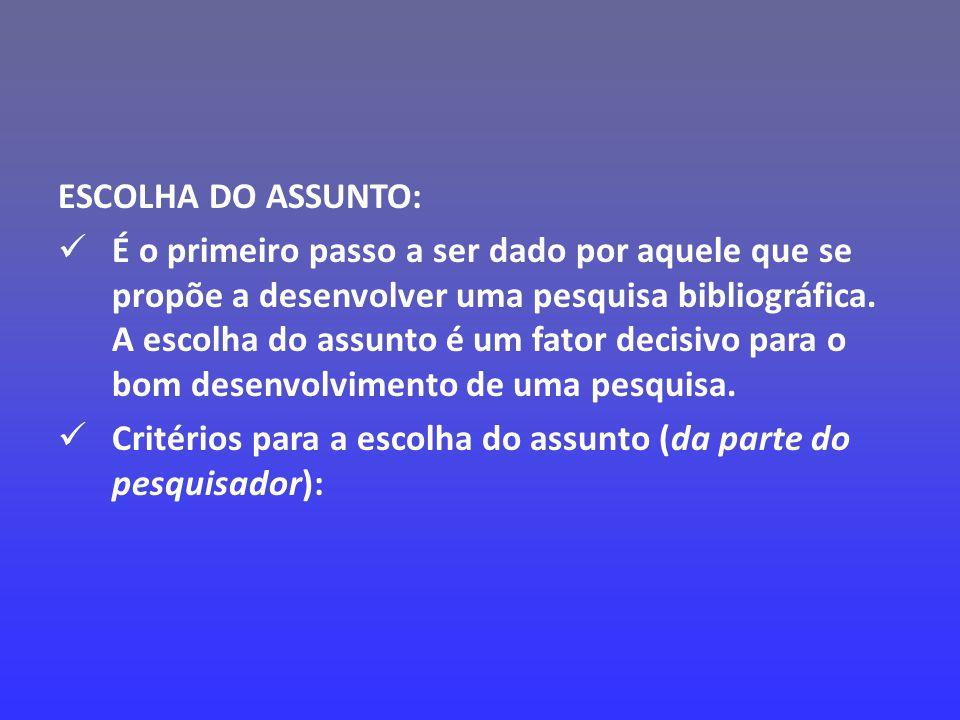 ESCOLHA DO ASSUNTO: