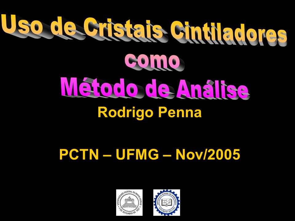 Rodrigo Penna PCTN – UFMG – Nov/2005