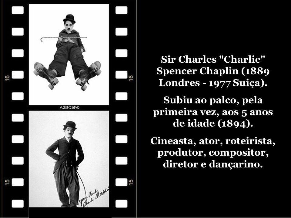 Sir Charles Charlie Spencer Chaplin (1889 Londres - 1977 Suiça).