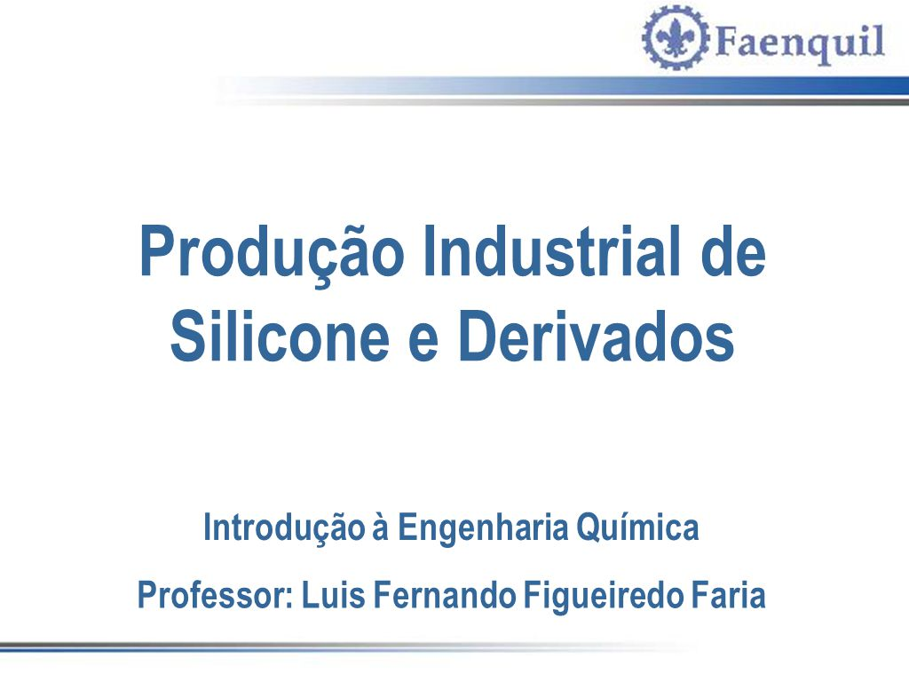 Produção Industrial de Silicone e Derivados
