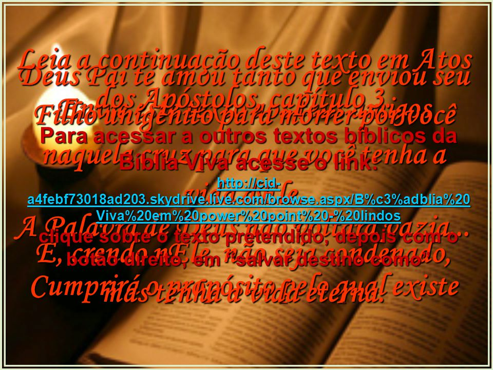 Leia a continuação deste texto em Atos dos Apóstolos, capítulo 3.