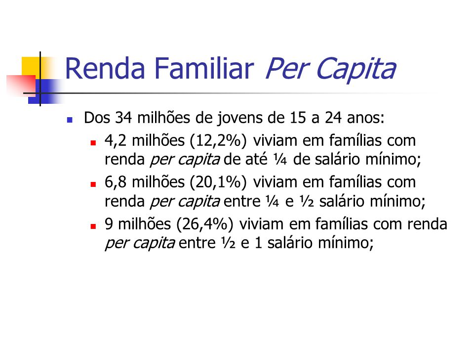 Renda Familiar Per Capita