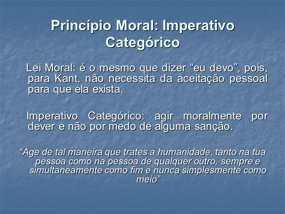 Princípio Moral: Imperativo Categórico