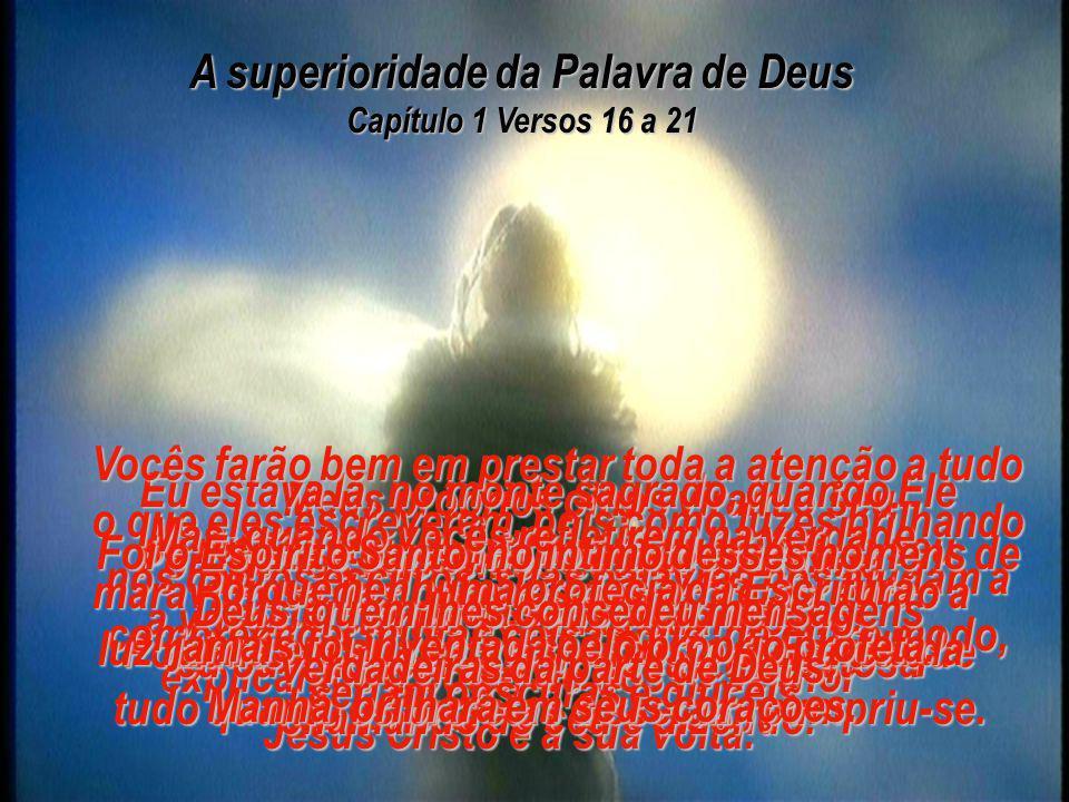 A superioridade da Palavra de Deus