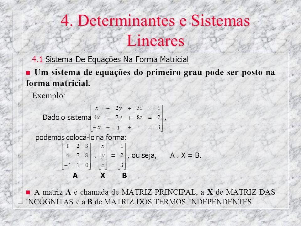4. Determinantes e Sistemas Lineares