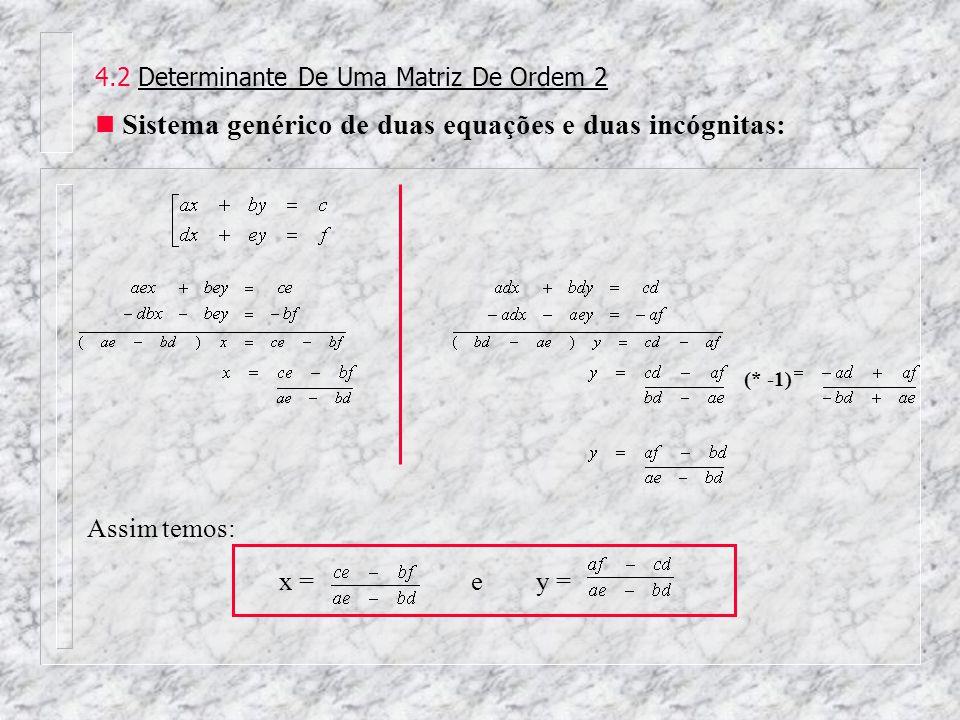 Sistema genérico de duas equações e duas incógnitas: