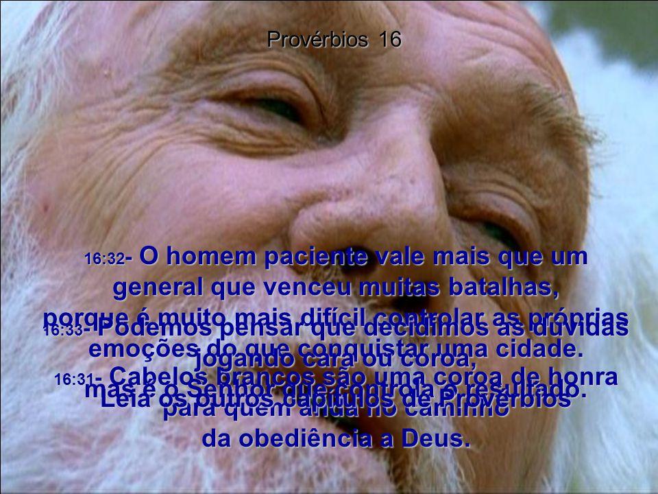 Leia os outros capítulos de Provérbios