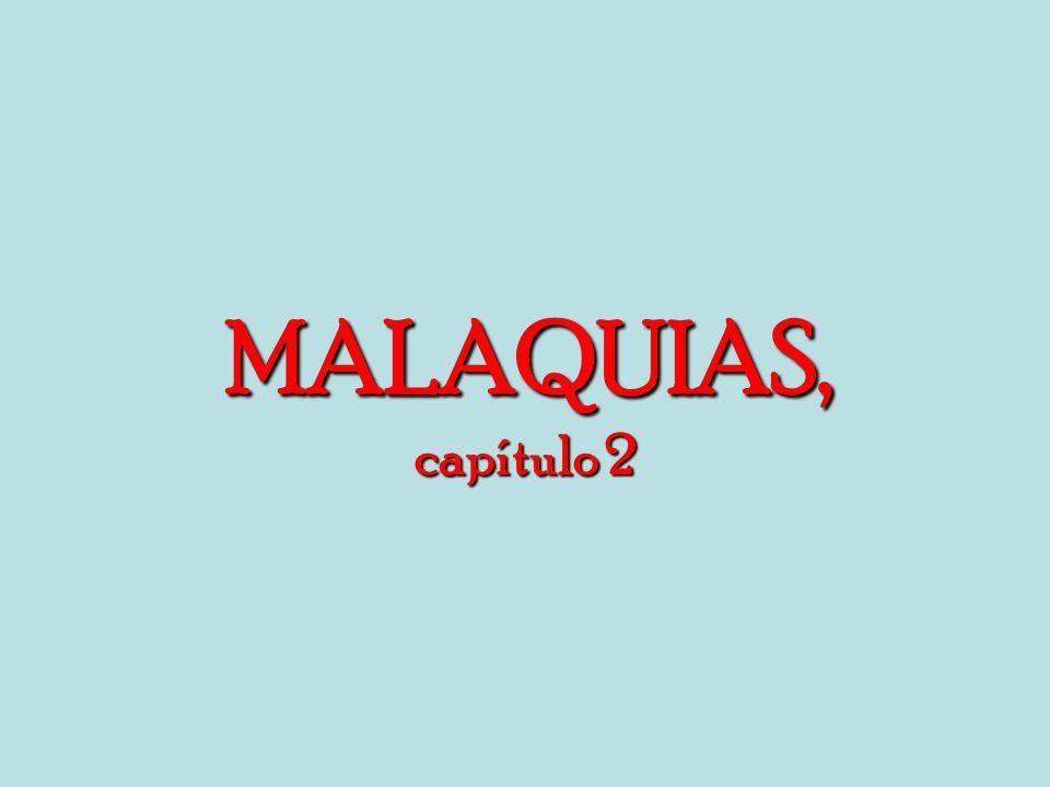 MALAQUIAS, capítulo 2
