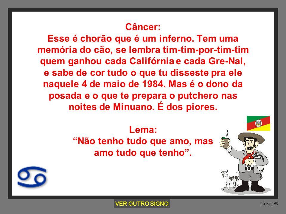 Câncer: Esse é chorão que é um inferno
