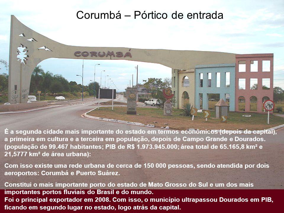 Corumbá – Pórtico de entrada