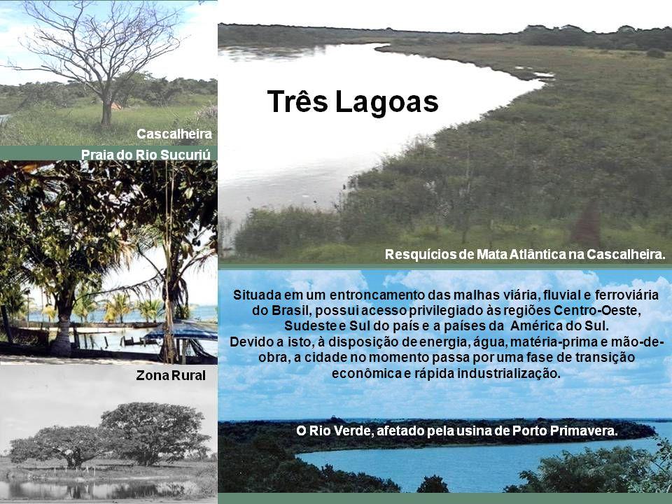 Situada em um entroncamento das malhas viária, fluvial e ferroviária do Brasil, possui acesso privilegiado às regiões Centro-Oeste, Sudeste e Sul do país e a países da América do Sul.