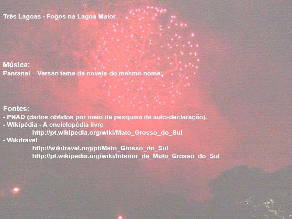 Música: Fontes: Três Lagoas - Fogos na Lagoa Maior.