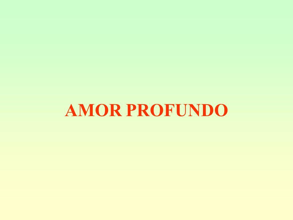 AMOR PROFUNDO