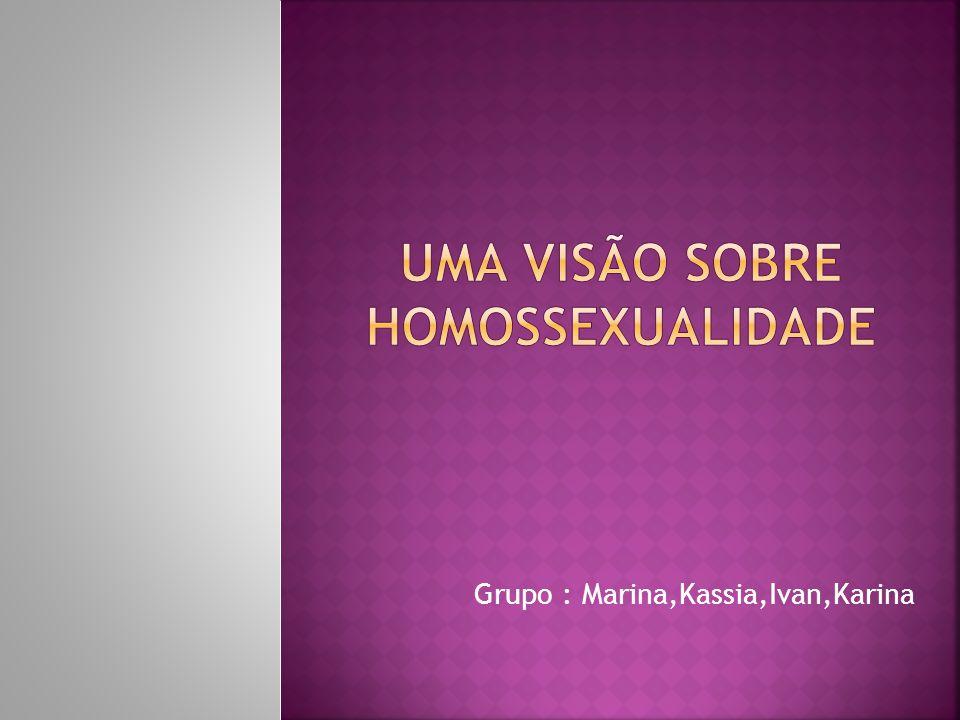 Uma visão sobre HOMOSSEXUALIDADE
