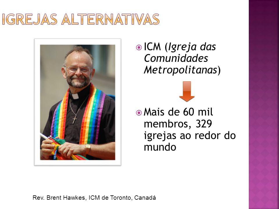 Igrejas alternativas ICM (Igreja das Comunidades Metropolitanas)