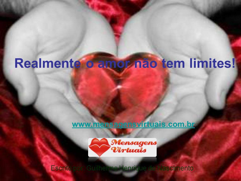 Realmente o amor não tem limites!